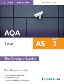 AQA AS Law Student Unit Guide New Edition: Unit 2 the Concept of Liability av Ian Yule og Peter Darwent (Heftet)