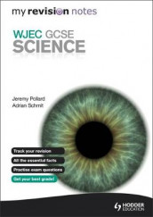 My Revision Notes: WJEC GCSE Science av Jeremy Pollard og Adrian Schmit (Heftet)