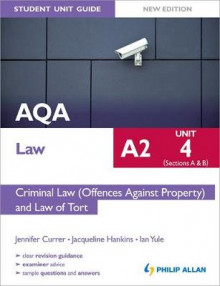 AQA A2 Law Student Unit Guide New Edition: Unit 4 (Sections A & B) Criminal Law (Offences Against Property) and Law of Tort av Ian Yule, Jacqueline Hankins og Jennifer Currer (Heftet)