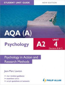 AQA(A) A2 Psychology Student Unit Guide New Edition: Unit 4 Sections B and C: Psychology in Action and Research Methods av Jean-Marc Lawton (Heftet)