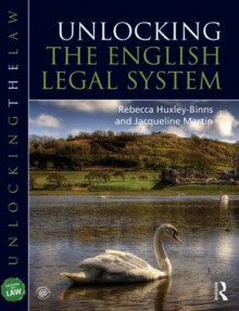 Unlocking the English Legal System av Jacqueline Martin og Rebecca Huxley-Binns (Heftet)