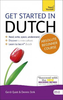 Get Started in Dutch Absolute Beginner Course av Gerdi Quist og Dennis Strik (Blandet mediaprodukt)