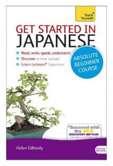 Get Started in Japanese Absolute Beginner Course av Helen Gilhooly (Blandet mediaprodukt)