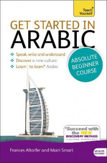 Get Started in Arabic Absolute Beginner Course av Frances Smart og Mairi Smart (Blandet mediaprodukt)