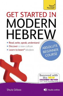 Get Started in Modern Hebrew Absolute Beginner Course av Shula Gilboa (Blandet mediaprodukt)