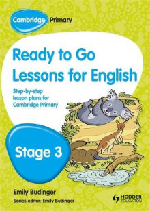 Cambridge Primary Ready to Go Lessons for English Stage 3 av Kay Hiatt og Karina Hiatt (Heftet)