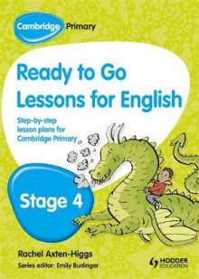 Cambridge Primary Ready to Go Lessons for English Stage 4 av Kay Hiatt (Heftet)