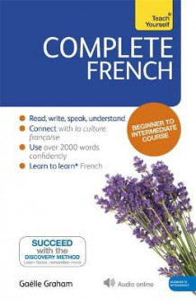 Complete French (Learn French with Teach Yourself) av Gaelle Graham (Heftet)