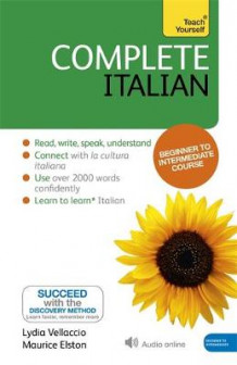 Complete Italian (Learn Italian with Teach Yourself) av Clelia Boscolo, Lydia Vellaccio og Maurice Elston (Heftet)
