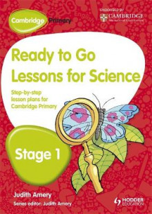 Cambridge Primary Ready to Go Lessons for Science Stage 1 av Judith Amery (Heftet)