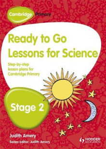 Cambridge Primary Ready to Go Lessons for Science Stage 2 av Judith Amery (Heftet)