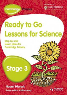 Cambridge Primary Ready to Go Lessons for Science Stage 3 av Naomi Hiscock (Heftet)