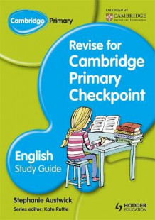 Cambridge Primary Revise for Primary Checkpoint English Study Guide av Stephanie Austwick (Innbundet)