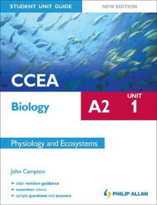 CCEA A2 Biology Student Unit Guide New Edition: Unit 1 Physiology and Ecosystems av John Campton (Heftet)