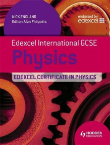 Edexcel International GCSE and Certificate Physics Student's Book & CD av Nick England (Heftet)