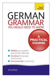 German Grammar You Really Need To Know: Teach Yourself av Jenny Russ (Heftet)