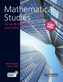 Mathematical Studies for the IB Diploma Second Edition av Terry Wall og Ric Pimentel (Heftet)