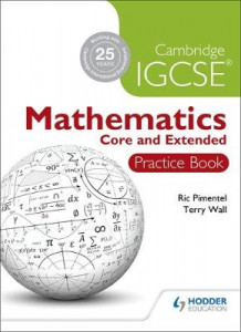 Cambridge IGCSE Mathematics Core and Extended Practice Book av Ric Pimentel og Terry Wall (Heftet)