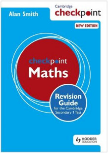 Cambridge Checkpoint Maths Revision Guide for the Cambridge Secondary 1 Test av Alan Smith (Heftet)