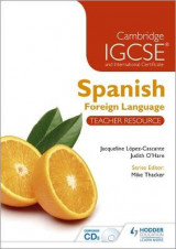 Omslag - Cambridge IGCSE and International Certificate Spanish Foreign Language Teacher Resource: Teacher Resource