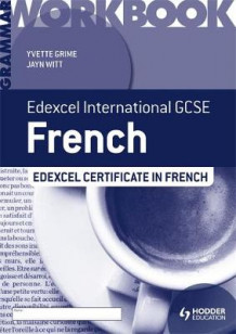 Edexcel International GCSE and Certificate French Grammar Workbook av Yvette Grime og Jayn Witt (Heftet)
