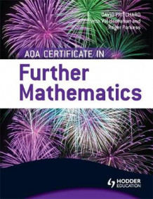 AQA Certificate in Further Mathematics av Val Hanrahan, Roger Porkess og David Pritchard (Heftet)