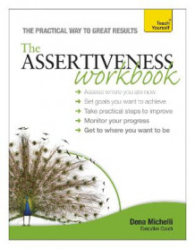 Assertiveness Workbook: Teach Yourself: Workbook av Dena Michelli (Heftet)