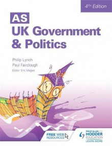 AS UK Government and Politics av Paul E. Fairclough, Philip Lynch og Eric Magee (Heftet)