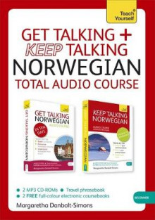 Get Talking and Keep Talking Norwegian Total Audio Course av Margaretha Danbolt-Simons (Lydbok-CD)
