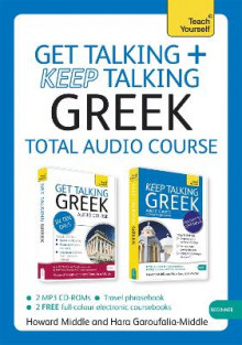 Get Talking and Keep Talking Greek Total Audio Course av Howard Middle og Hara Garoufalia Middle (Lydbok-CD)