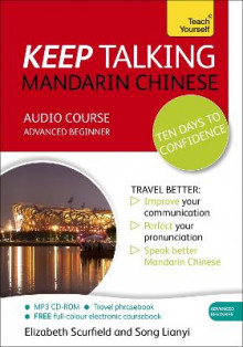 Keep Talking Mandarin Chinese Audio Course - Ten Days to Confidence av Song Lianyi og Elizabeth Scurfield (Lydbok-CD)