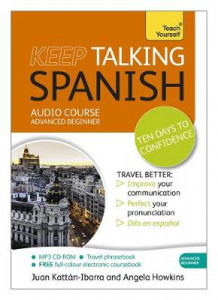 Keep Talking Spanish Audio Course - Ten Days to Confidence av Angela Howkins (Lydbok-CD)