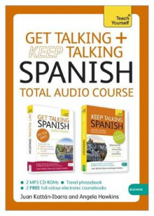 Get Talking and Keep Talking Spanish Total Audio Course av Angela Howkins (Lydbok-CD)
