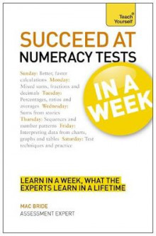 Succeed At Numeracy Tests In A Week av Mac Bride (Heftet)