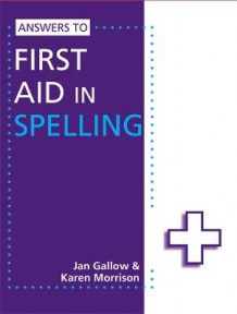 Answers to First Aid in Spelling av Karen Morrison og Jan Gallow (Heftet)