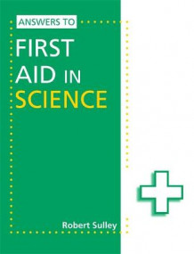Answers to First Aid in Science av Robert Sulley (Heftet)