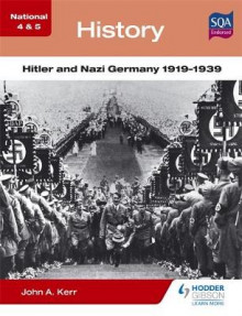 National 4 & 5 History: Hitler and Nazi Germany 1919-1939 av John A. Kerr (Heftet)