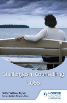 Challenges in Counselling: Loss av Sally Flatteau Taylor (Heftet)