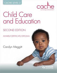 Cache Level 2 Child Care and Education, Award/Certificate/Diploma av Carolyn Meggitt (Heftet)