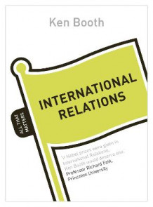 International Relations: All That Matters av Ken Booth (Heftet)