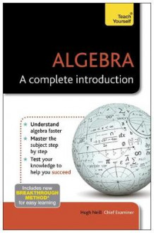 Algebra - A Complete Introduction: Teach Yourself av Hugh Neill (Heftet)
