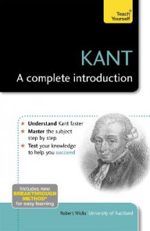Kant - A Complete Introduction: Teach Yourself av Robert Wicks (Heftet)