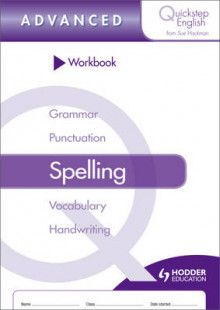 Quickstep English Workbook Spelling Advanced Stage av Sue Hackman (Heftet)