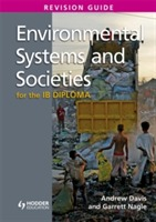 Environmental Systems and Societies for the IB Diploma Revision Guide av Andrew Davies og Garrett Nagle (Heftet)