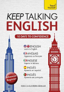Keep Talking English Audio Course - Ten Days to Confidence av Rebecca Moeller (Lydbok-CD)