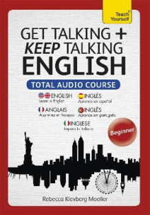 Get Talking and Keep Talking English Total Audio Course av Rebecca Moeller (Lydbok-CD)