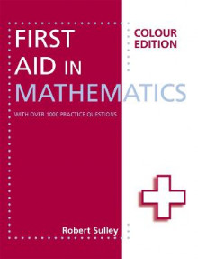First Aid in Mathematics av Robert Sulley (Heftet)