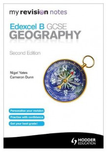 My Revision Notes: Edexcel B GCSE Geography Second Edition av Cameron Dunn og Nigel Yates (Heftet)