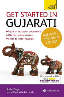 Get Started in Gujarati Absolute Beginner Course av Rachel Dwyer (Blandet mediaprodukt)