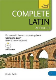 Complete Latin Beginner to Intermediate Book and Audio Course: Audio Support av Gavin Betts (Lydbok-CD)